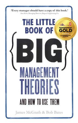 9780273785262: The Little Book of Big Management Theories: ... and how to use them