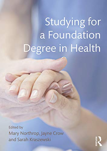 Studying for a Foundation Degree in Health: Mary Northrop