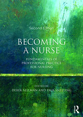 9780273786214: Becoming a Nurse: Fundamentals of Professional Practice for Nursing