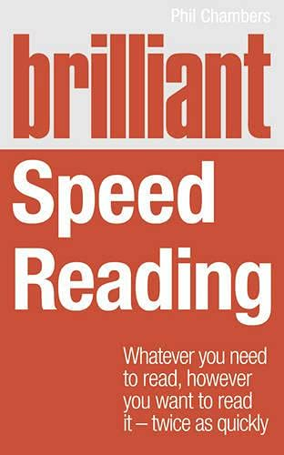 9780273786351: Brilliant Speed Reading:Whatever you need to read, however you want toread it - twice as quickly (Brilliant Lifeskills)