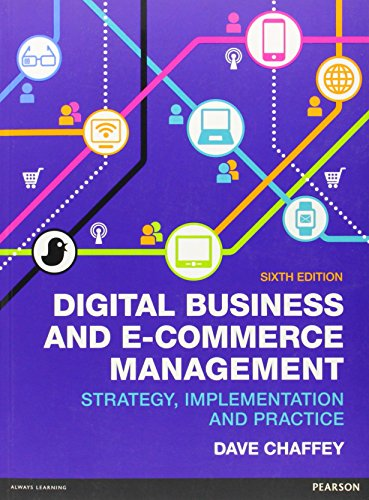 9780273786542: Digital Business & E-commerce Management: Strategy Implementation & Practice: 6