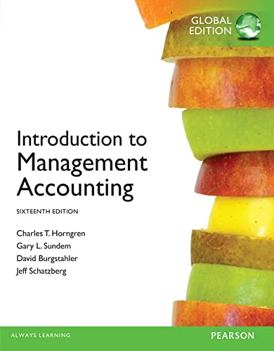 introduction to management accounting 16th edition global edition pdf