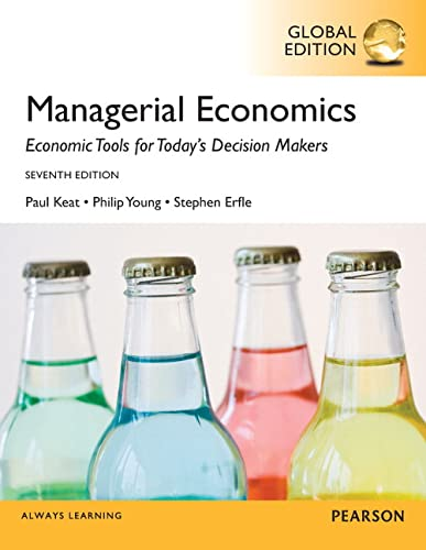 Managerial Economics, Global Edition: Keat, Paul G.