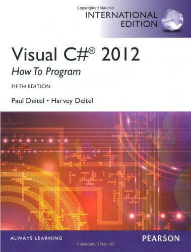 Visual C# 2012 How to Program, International: Harvey Deitel, Paul