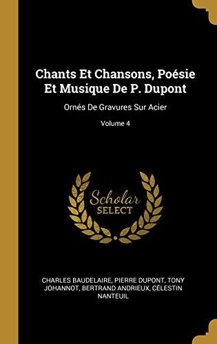 Chants Et Chansons, Poesie Et Musique de: Pierre DuPont, Tony