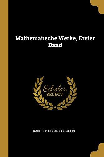 9780274348879: Mathematische Werke, Erster Band (German Edition)