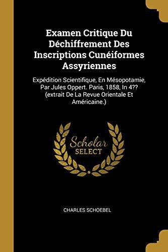 Examen Critique Du D chiffrement Des Inscriptions: Charles Schoebel