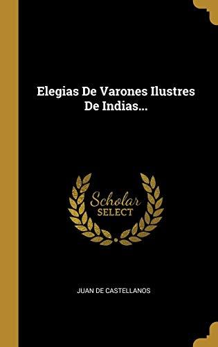 9780274920822: Elegias De Varones Ilustres De Indias...