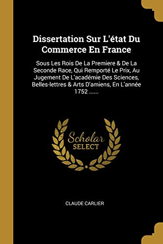 Dissertation Sur l' tat Du Commerce En: Claude Carlier