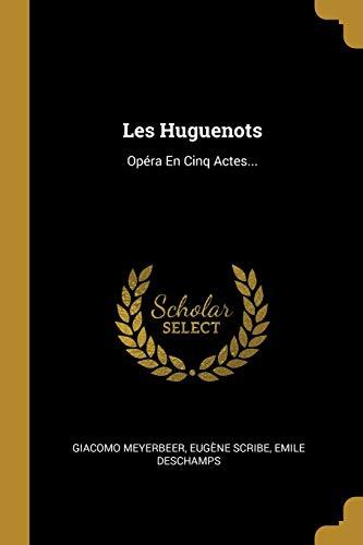 9780274967315: FRE-LES HUGUENOTS: Opra En Cinq Actes...