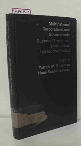 9780275009007: Multinational Corporations and Governments: Business-Government Relations in an International Context (Praeger special studies in international business, finance, and trade)