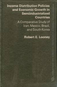 Income Distribution Policies and Economic Growth in: Looney, Robert E.