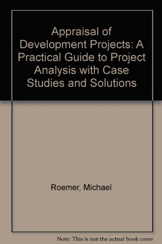 9780275059606: Appraisal of Development Projects: A Practical Guide to Project Analysis with Case Studies and Solutions (Praeger special studies in international economics and development)