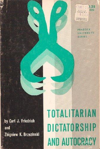 9780275162740: Totalitarian Dictatorship and Autocracy (Praeger University Series)