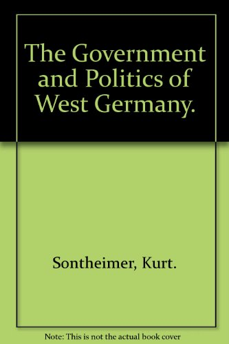 9780275195908: The Government and Politics of West Germany.
