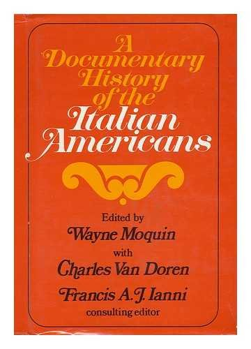 9780275197209: A documentary history of the Italian Americans,
