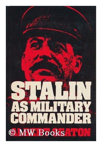 Stalin as military commander: Albert Seaton