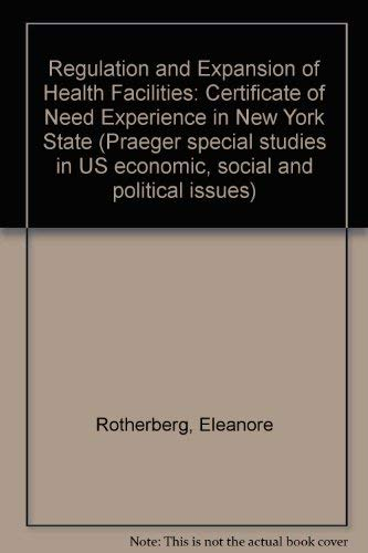 Regulation and Expansion of Health Facilities: Certificate of Need Experience in New York State (...