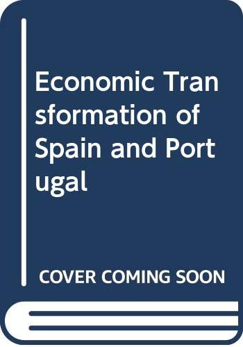 9780275233808: Economic Transformation of Spain and Portugal