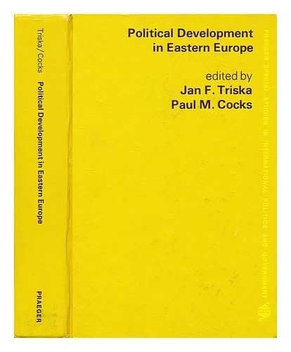 9780275236007: Political Development in Eastern Europe (Praeger special studies in international politics and government)