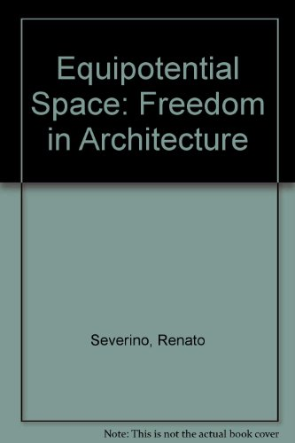 9780275280772: Equipotential Space: Freedom in Architecture
