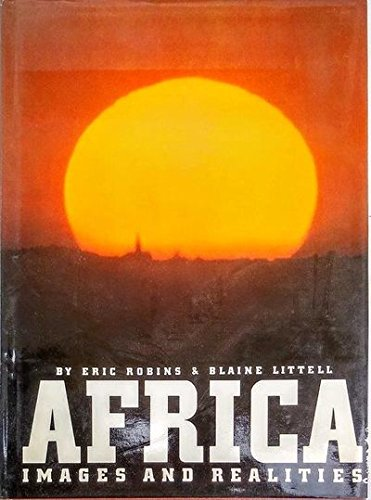 Africa: Images and Realities: Blaine Littell Eric Robins