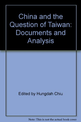 9780275286583: China and the Question of Taiwan: Documents and Analysis