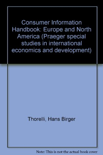 Consumer Information Handbook: Europe and North America: Hans B Thorelli