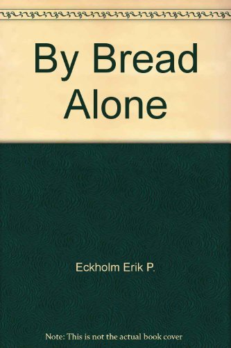 9780275335403: By bread alone