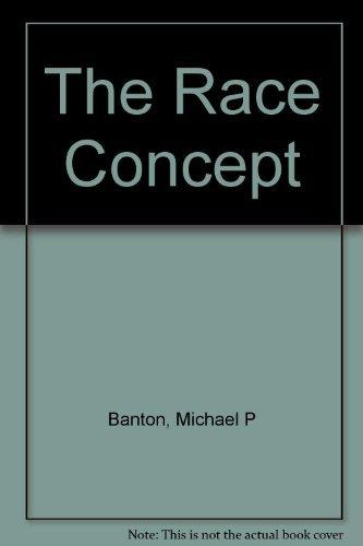9780275336608: The race concept