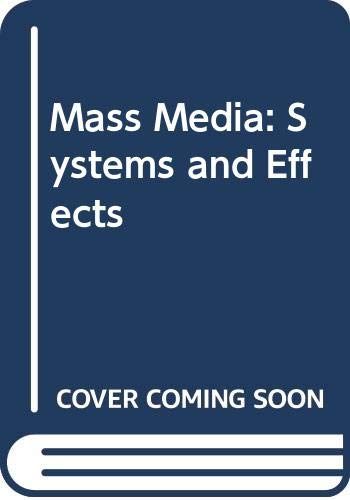 9780275336806: Mass Media: Systems and Effects