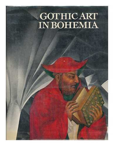 GOTHIC ART IN BOHEMIA Architecture, Sculpture and Painting