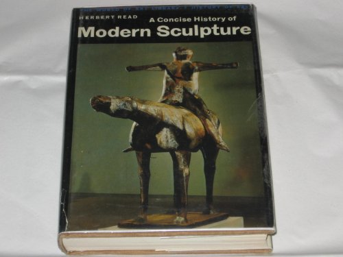 9780275415402: A Concise History of Modern Sculpture