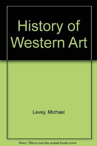 9780275434304: History of Western Art
