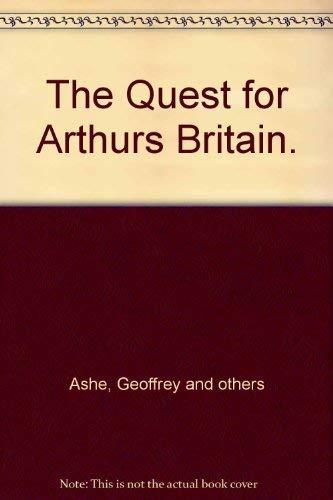 9780275460105: The Quest for Arthur's Britain