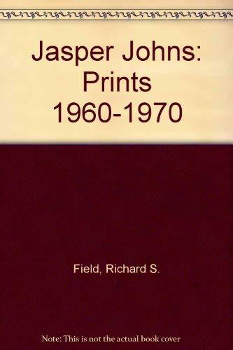 9780275472009: Jasper Johns: Prints 1960-1970