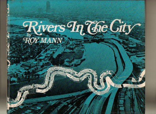 9780275500108: Rivers in the City.
