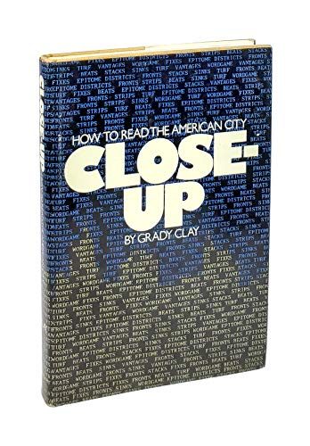 9780275501204: Close-Up: How to Read the American City