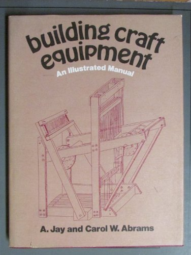 9780275519506: Building craft equipment: An illustrated manual