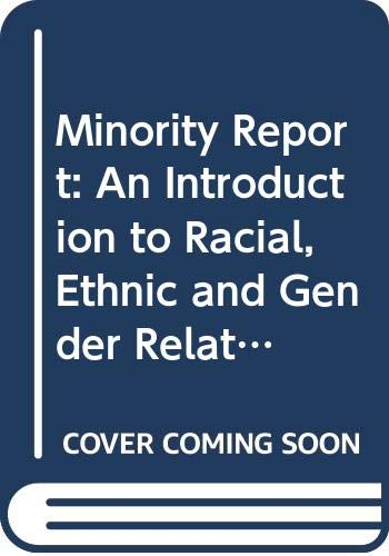 9780275522100: Minority Report: An Introduction to Racial, Ethnic and Gender Relations