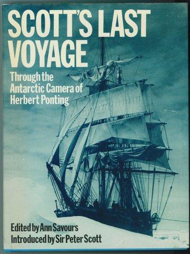 Scott's Last Voyage: Through the Antarctic Camera: Praeger Publishers