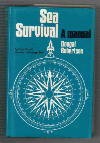 9780275527600: Sea Survival: A Manual