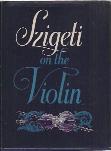 9780275532000: Szigeti on the Violin.