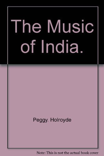 9780275534905: The Music of India.