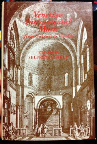 9780275536701: Venetian instrumental music from Gabrieli to Vivaldi