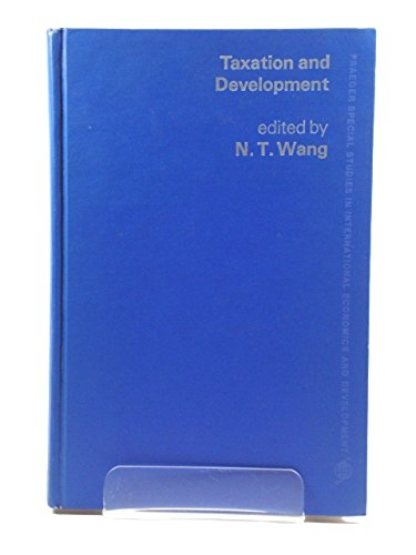 9780275560102: Taxation and Development (Praeger special studies in international economics and development)