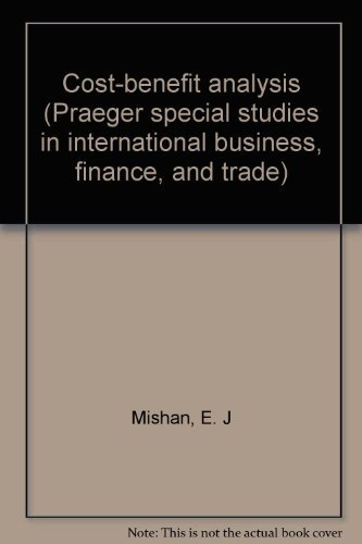 9780275565305: Cost-benefit analysis (Praeger special studies in international business, finance, and trade)
