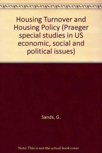 Housing Turnover and Housing Policy: Case Studies of Vacancy Chains in New York State: Sands, Gary ...