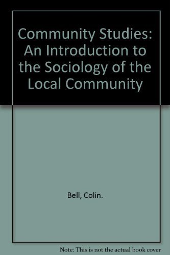 9780275576608: Community Studies: An Introduction to the Sociology of the Local Community
