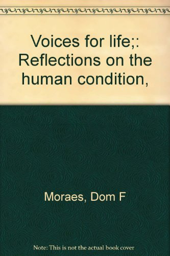9780275634704: Voices for life;: Reflections on the human condition,